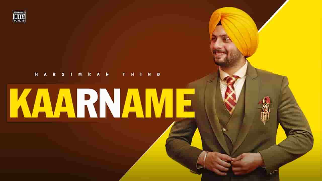 KAARNAME LYRICS » HARSIMRAN THIND » Lyrics Over A2z
