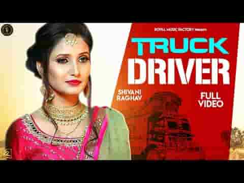 TRUCK DRIVER LYRICS » Master Ranvir | Shivani Raghav » Lyrics Over A2z